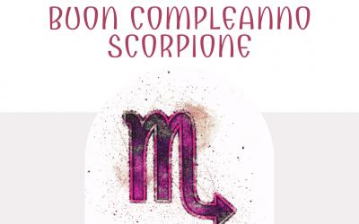 Buon compleanno Scorpione